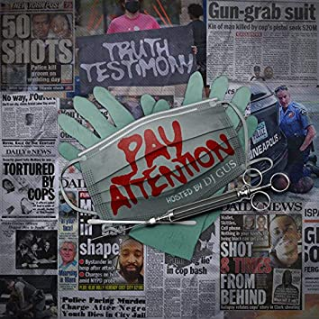 Pay Attention Mxtape Hosted By Dj Gus