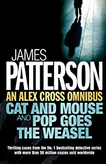 """Alex Cross Omnibus: """" Cat and Mouse """" AND """" Pop Goes the Weasel """""""