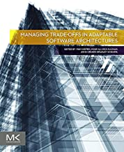 Managing Trade-offs in Adaptable Software Architectures (English Edition)