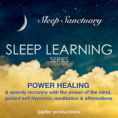 Power Healing & Speedy Recovery with the Power of the Mind audiobook cover art