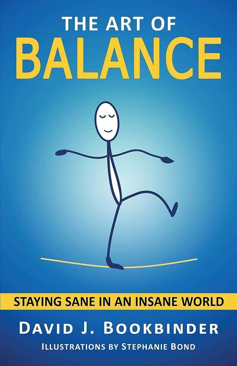 決して川放つThe Art of Balance: Staying Sane in an Insane World