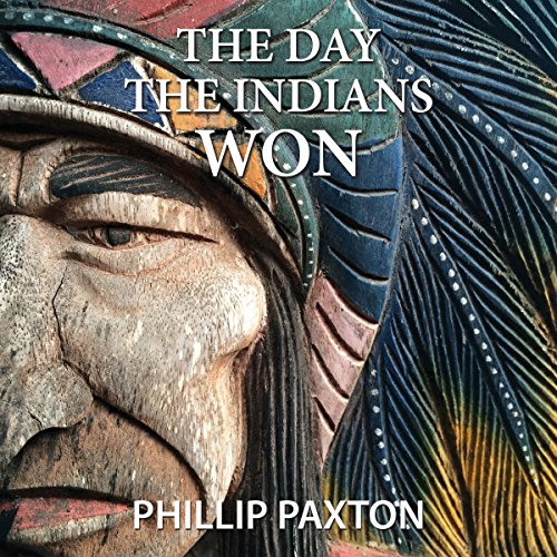 The Day the Indians Won audiobook cover art