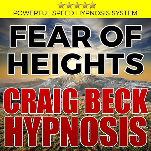 Fear of Heights: Craig Beck Hypnosis audiobook cover art