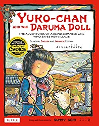 Yuko-Chan and the Daruma Doll: The Adventures of a Blind Japanese Girl Who Saves Her Village by Sunny Seki
