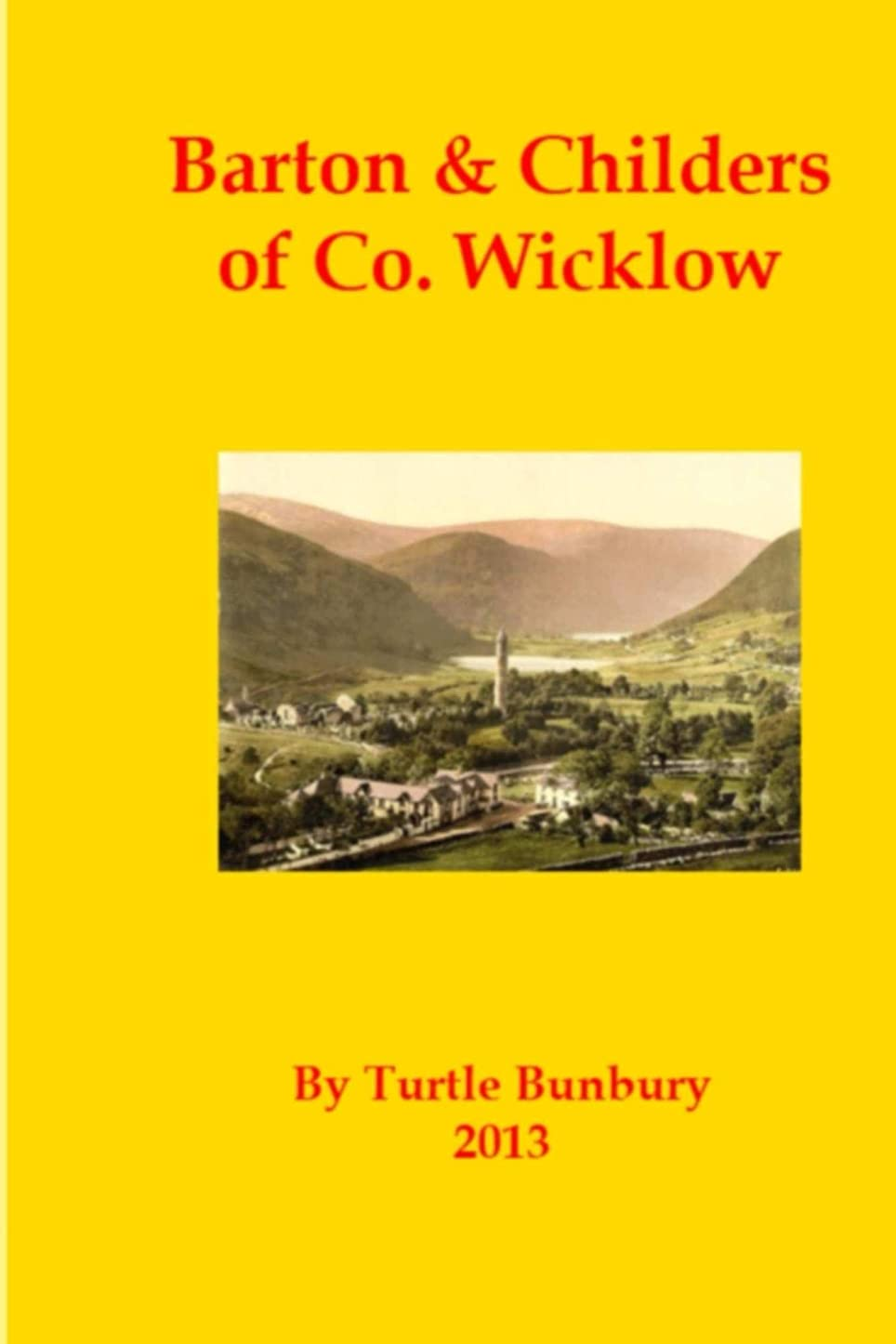 放棄された文字パンチBarton & Childers of Co. Wicklow (The Gentry & Aristocracy of Co.Wicklow Book 2) (English Edition)
