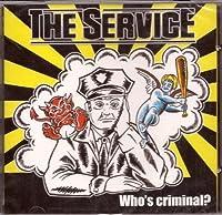 Who's Criminal?