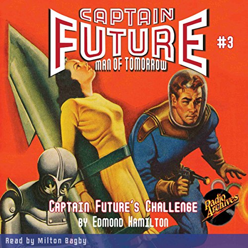 Captain Future #3 Captain Future's Challenge audiobook cover art