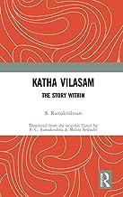 Katha Vilasam: The Story Within