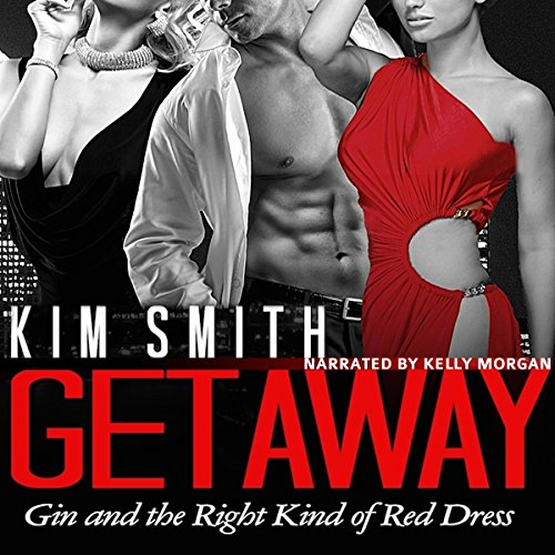 Getaway: Gin and the Right Kind of Red Dress audiobook cover art