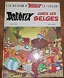 Astérix chez les Belges [Relié] Goscinny et Uderzo - Éditions Dargaud