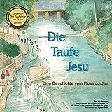 Die Taufe Jesu (German Edition)