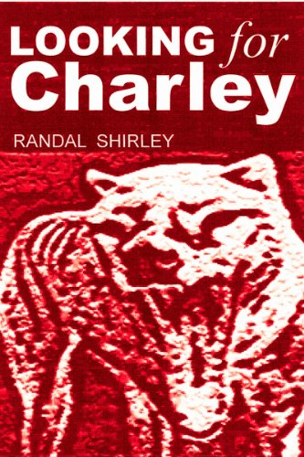 Book: Looking for Charley by Randal Shirley