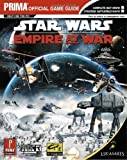 Star Wars - Empire at War: Prima Official Game Guide - Prima Games - 14/02/2006