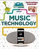 Music Technology (Technology Timelines)