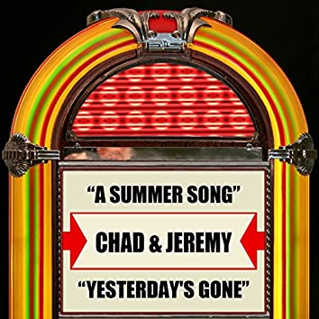 A Summer Song / Yesterday's Gone