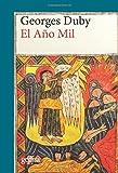 El año mil: Una interpretación diferente del milenarismo (CLADEMA / HISTORIA) (Spanish Edition)