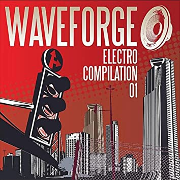 Waveforge Electro Compilation 01