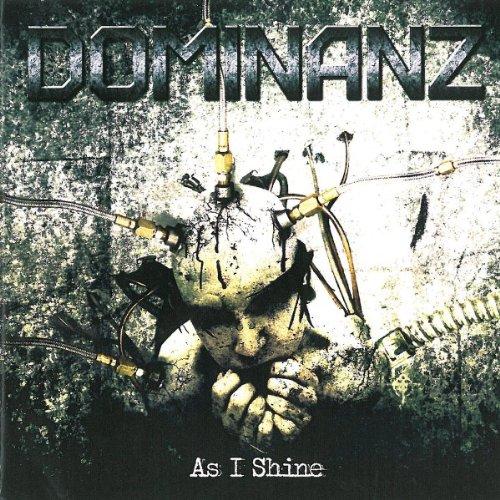 Dominanz: As I Shine (Audio CD)