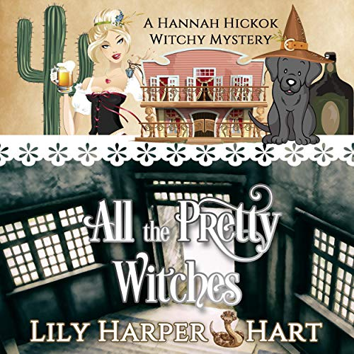 All the Pretty Witches Audiobook By Lily Harper Hart cover art