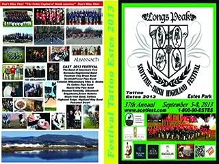 Estes Tattoo 2013 Longs Peak Scottish Irish Highland Festival, Inc.