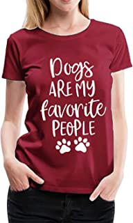 MAXIMGR Dogs are My Favorite People Shirt Women Funny Dog Lover T-Shirt Casual Short Sleeve Tees Top