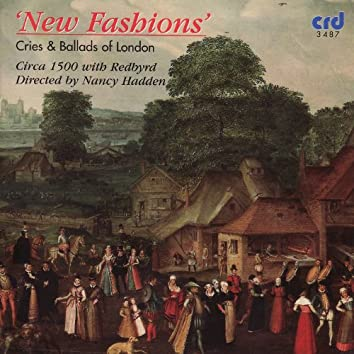New Fashions - Cries and Ballads of London