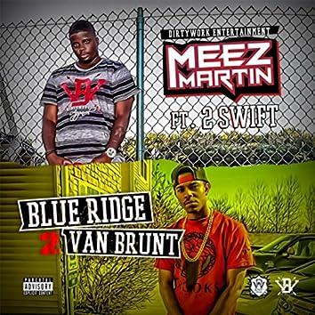 Blueridge 2 Vanbrunt (feat. 2 Swift)