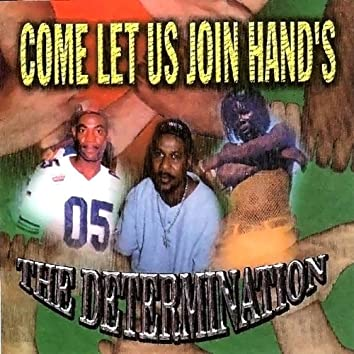 Come Let Us Join Hand's