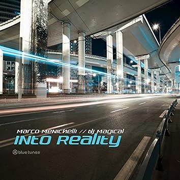 Into Reality