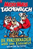 Micky Maus Taschenbuch 07: Die Panzerknacker voll im Einsatz und weitere Top-Comics