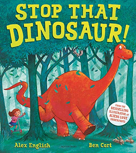 Stop That Dinosaur! (English Edition)