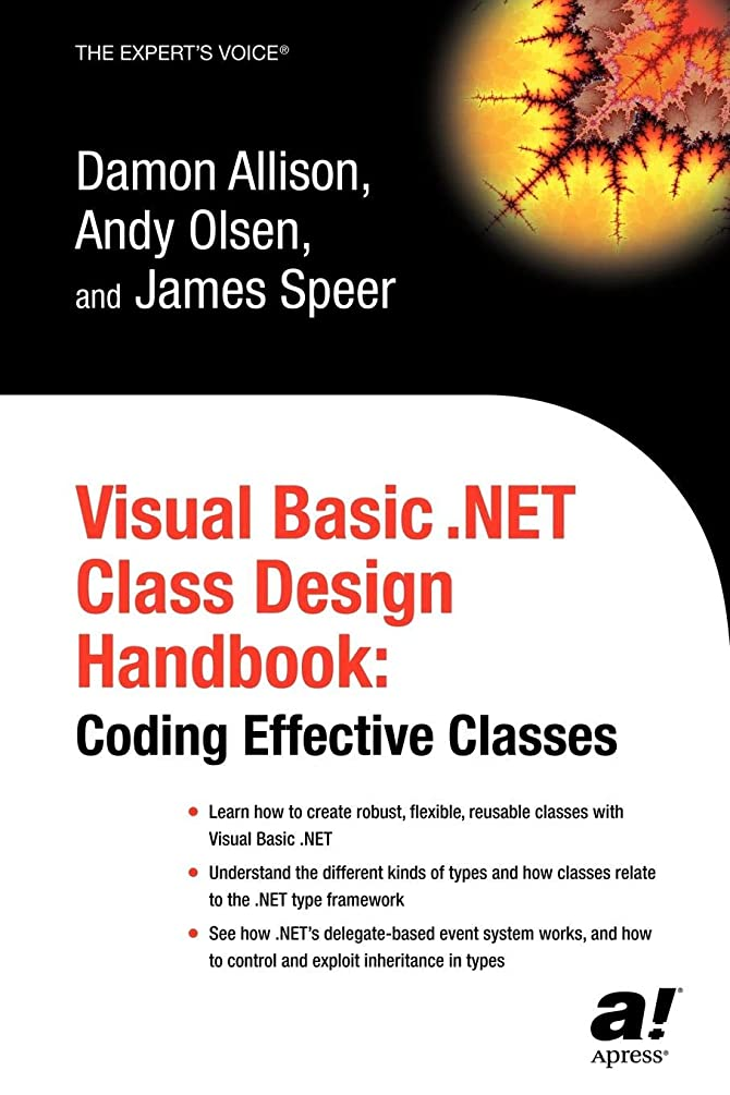 保守的迷彩過敏なVisual Basic .NET Class Design Handbook: Coding Effective Classes (Expert's Voice)