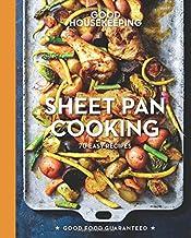 Good Housekeeping Sheet Pan Cooking: 70 Easy Recipes (Good Food Guaranteed)