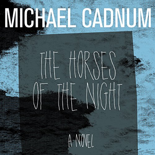 The Horses of the Night audiobook cover art