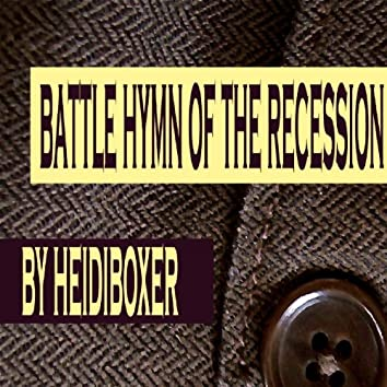 Battle Hymn Of The Recession - Single