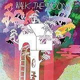 Walk The Moon...