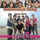Reise Know-How Kauderwelsch AUDIO Indonesisch Slang (Audio-CD): Kauderwelsch-CD - Bettina David