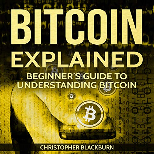 Bitcoin Explained cover art