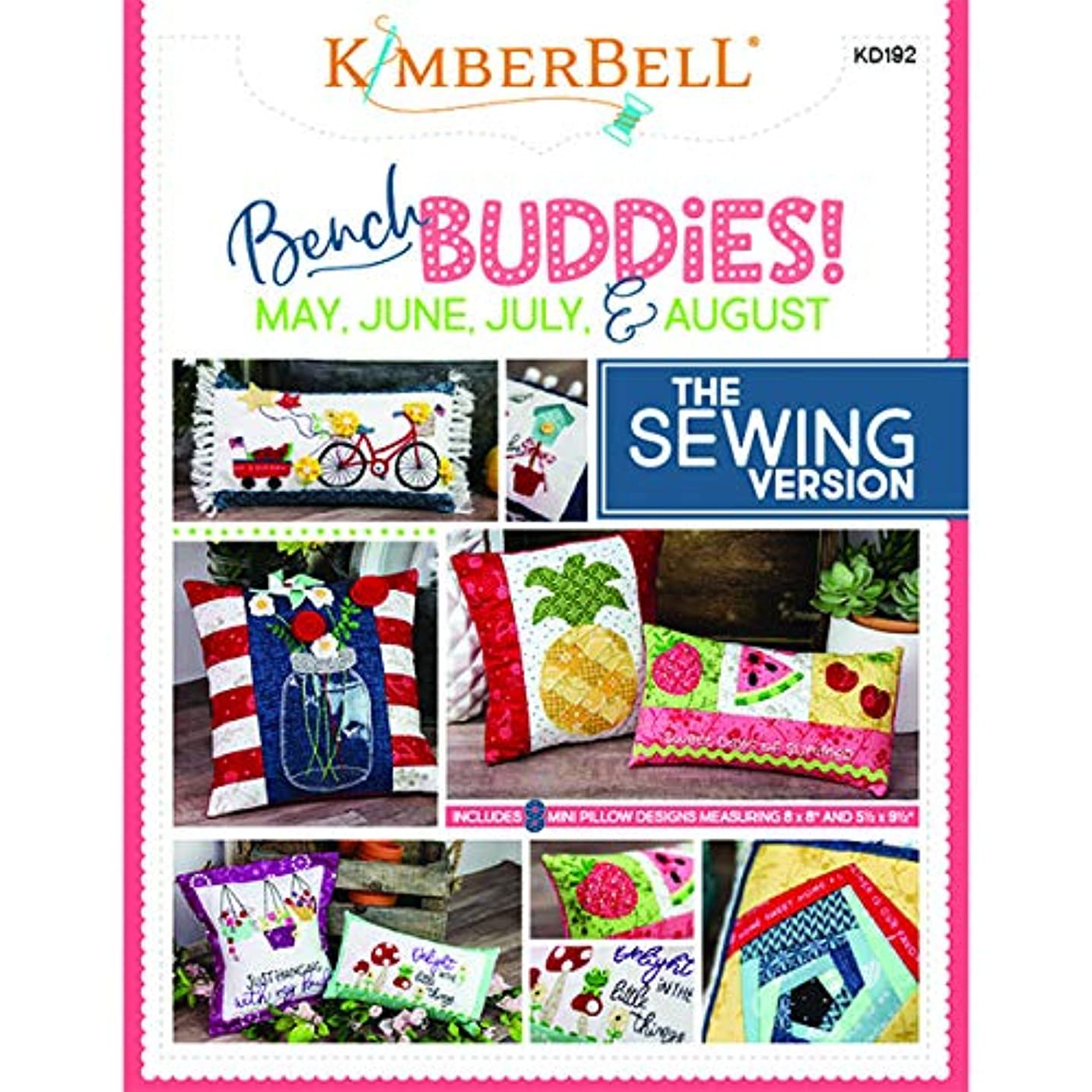 Kimberbell Bench Buddy Series May - August - Sewing Version Pattern, None