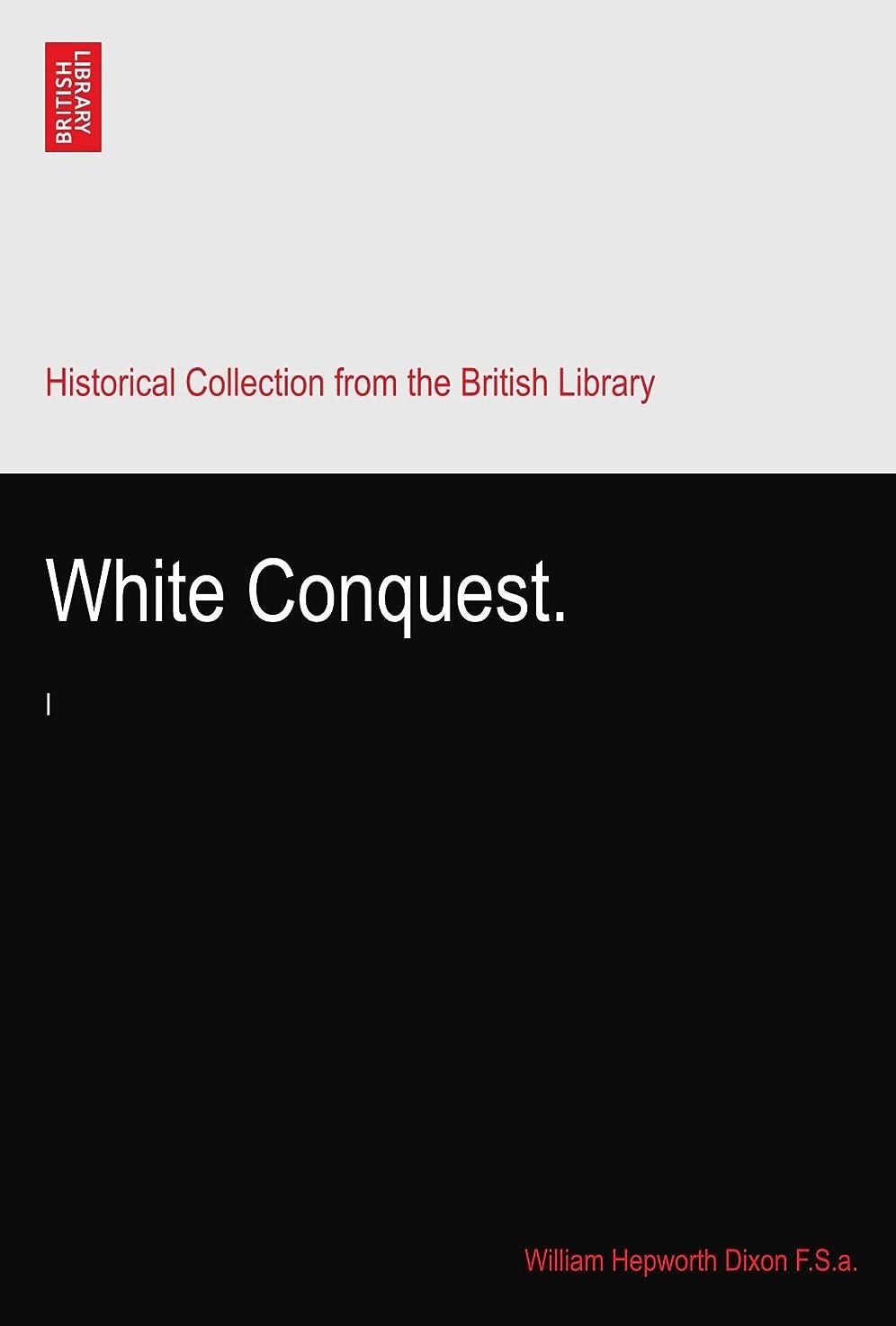 定数グラス罪悪感White Conquest.: I