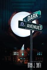 Dark Avenues Paperback