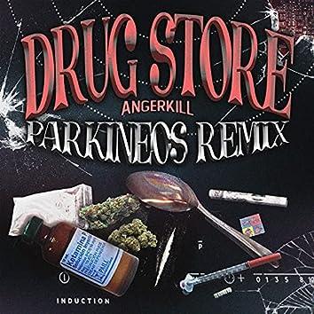Drug Store (Remix)