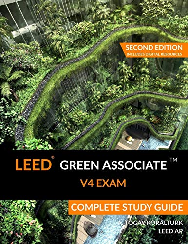 Compare Textbook Prices for LEED Green Associate V4 Exam Complete Study Guide Second Edition Second Includes Digital Resour ed. Edition ISBN 9780994618016 by Koralturk, A. Togay