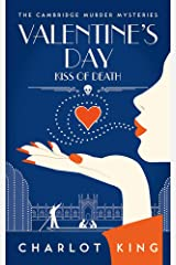 Valentine's Day: Kiss of Death (The Cambridge Murder Mysteries Book 5) Kindle Edition