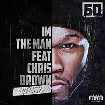 I'm The Man (Remix)