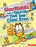Garfields Guide to Creating Your Own Comic Strip