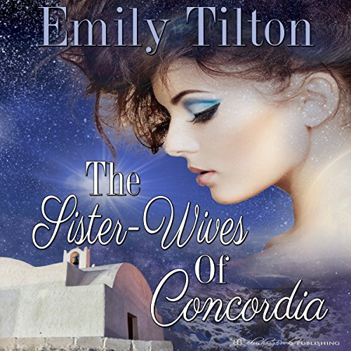 The Sister-Wives of Concordia audiobook cover art