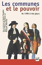 Les communes et le pouvoir (Hors collection) (French Edition)