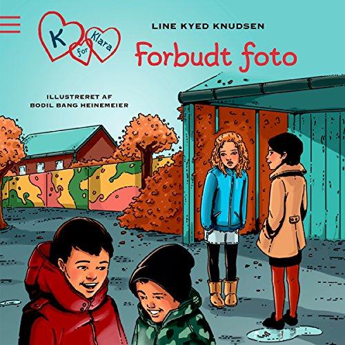 Forbudte fotos (K for Klara 15) audiobook cover art