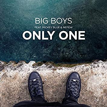 Only One (feat. Nefew)